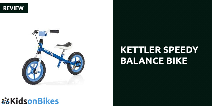 Kettler Speedy Balance Bike Review Kids On Bikes