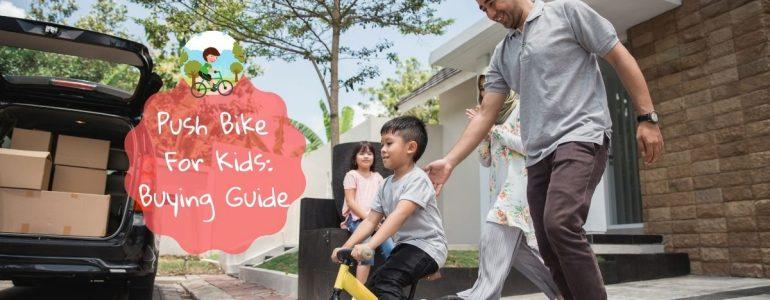 best push bike for kids