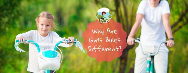 why are girls bikes different